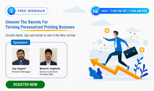 Webinar Alert: Uncover The Secrets For Thriving Personalized Printing Business