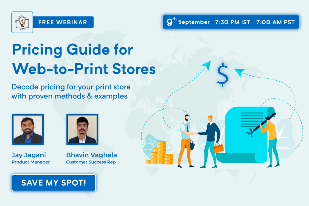 *WEBINAR ALERT* Pricing Guide for your Web-to-Print Store: Methods & Examples