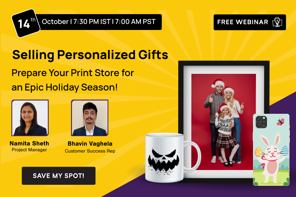 **FREE Webinar**Selling Personalized Gifts: Prepare Your Print Store for an Epic Holiday Season!