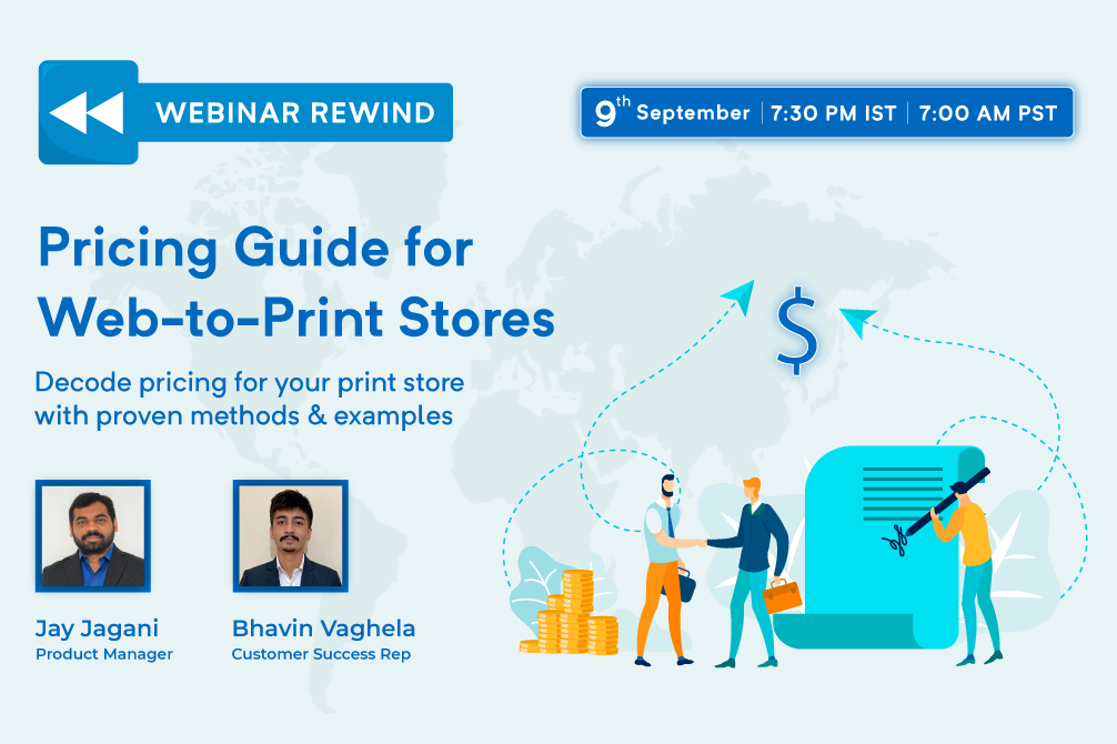 Webinar Rewind: Pricing Guide for your Web-to-Print Store: Methods & Examples