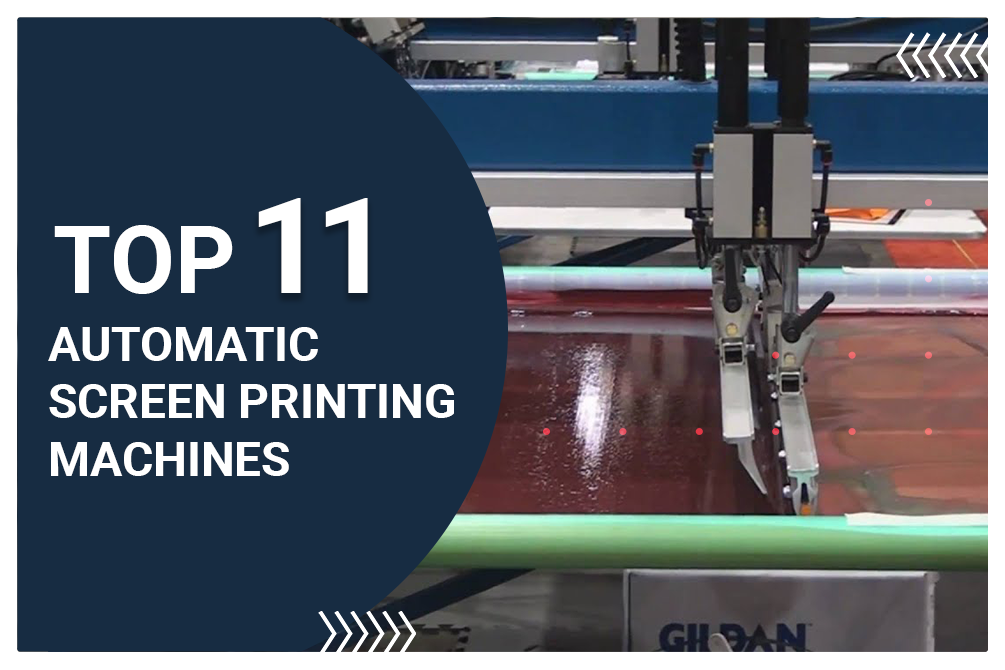 11 Best Automatic Screen Printing Machines of 2020 [Specifications & Tips]