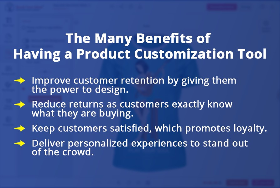 The Many Benefits of Having a Product Customization Tool