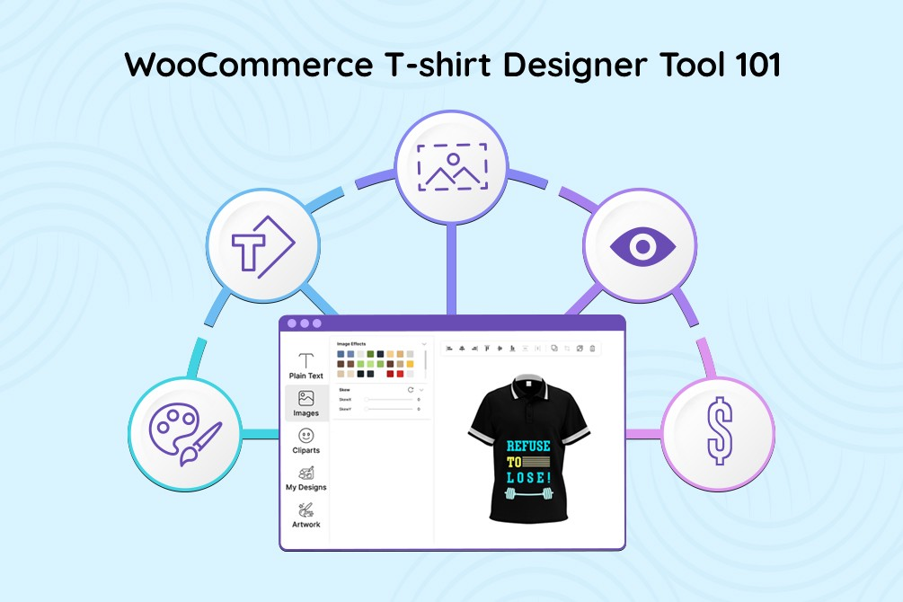 WooCommerce T-shirt Designer Tool: A Proven Way to Boost T-shirt Sales